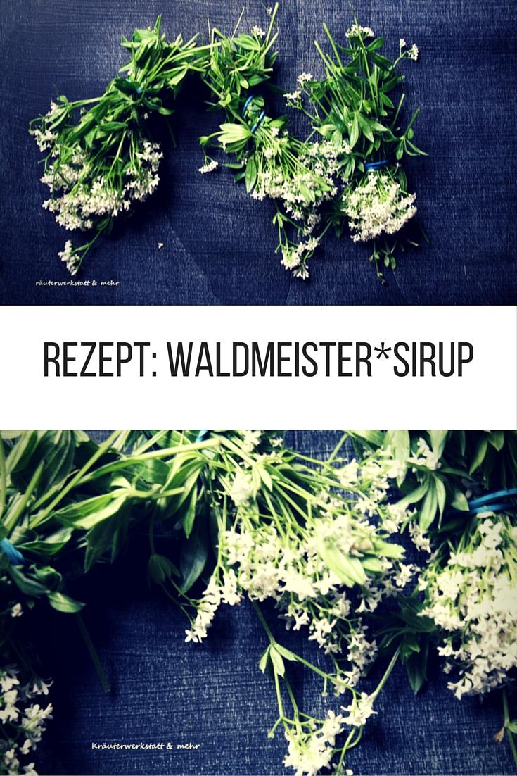 Rezept Waldmeistersirup
