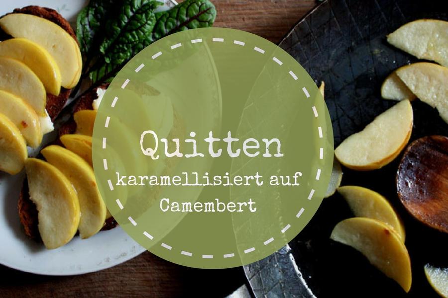 kopie-von-quitten_mit_camembert1