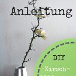 21.02.2016 – DIY Anleitung für Kirschblüten aus Papier
